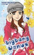 Big Bang Vénus, Tome 4
