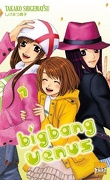 Big Bang Vénus, Tome 7