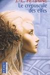 couverture La Trilogie des Elfes, Tome 1 : Le crépuscule des elfes