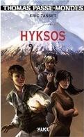 Thomas Passe-Mondes, Tome 2 : Hyksos