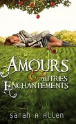Waverley Family, Tome 1 : Amours & Autres Enchantements