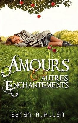 Couverture du livre : Waverley Family, Tome 1 : Amours & Autres Enchantements