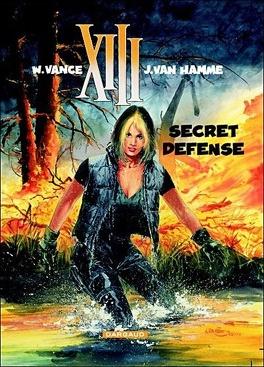 Xiii Tome 14 Secret Defense Livre De William Vance Jean