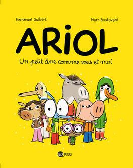 Couverture du livre : Ariol, tome 1 : Un petit âne comme vous et moi