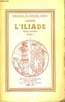 Couverture du livre : L'Iliade, tome 1 : Chants I-XII