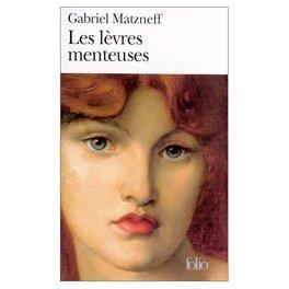 Couverture du livre : Les Lèvres menteuses