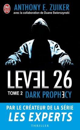 Couverture du livre : Level 26, Tome 2 : Dark prophecy