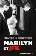 Marilyn Monroe et JFK