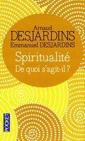 Spiritualité De quoi s'agi-il ?