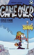 Game Over, Tome 8 : Cold Case, affaires glacées