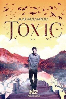 Couverture du livre : Touch, Tome 2 : Toxic