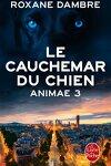 couverture Animae, Tome 3 : Le Cauchemar du chien