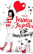 Jessica Jupiter est amoureuse