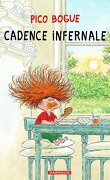 Pico Bogue, tome 7 : Cadence infernale