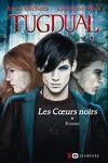 couverture Tugdual, Tome 1 : Les Cœurs noirs