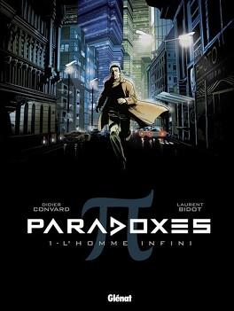 Couverture du livre : Paradoxes, tome 1 : L'homme infini