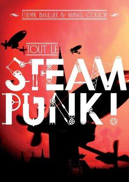 Couverture du livre : Tout le steampunk !