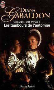Couverture du livre : Le Chardon et le Tartan, Tome 6 : Les Tambours de l'automne