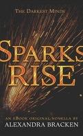 Les Insoumis, Tome 2.5 : Sparks Rise