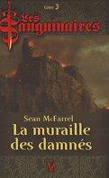 Les Sanguinaires, Tome 3 : La Muraille des Damnés