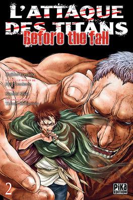 Couverture du livre : L'attaque des Titans - Before The Fall, tome 2