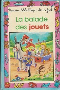 Couverture du livre : La balade des jouets