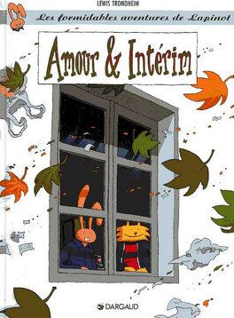 Couverture du livre : Les formidables aventures de Lapinot, tome 4 : Amour & intérim