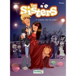 Couverture du livre : Les sisters, tome 9 : Toujours dans les pattes !