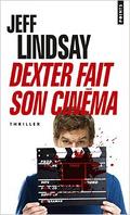 Dexter, tome 7 : Dexter fait son cinéma