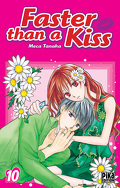Faster than a kiss, Tome 10