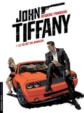 John Tiffany, tome 1 : Le secret du bonheur