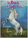 Le ranch de la Pleine Lune, tome 8 : Princesse Luna
