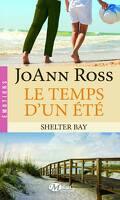Shelter Bay, Tome 2 : Le Temps d'un Été