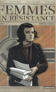 Femmes en résistance, Numéro 2 : Sophie Scholl
