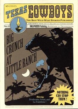 Couverture du livre : Texas Cowboys, tome 15 : Big Crunch at Little Ranch