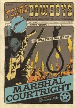 Couverture du livre : Texas Cowboys, tome 6 : Marshal Courtright