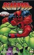 Deadpool, Tome 1 : Paradigme perdu