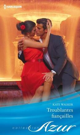 Couverture du livre : Troublantes fiançailles