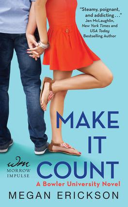 Couverture du livre : Bowler University, Tome 1 : Make it Count