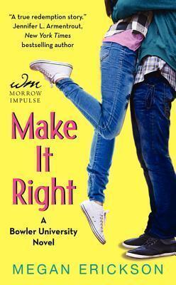 Couverture du livre : Bowler University, Tome 2 : Make it Right