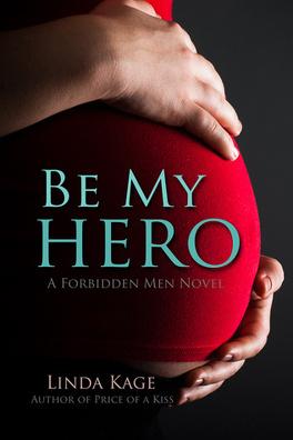 Couverture du livre : Forbidden Men, Tome 3 : Be My Hero