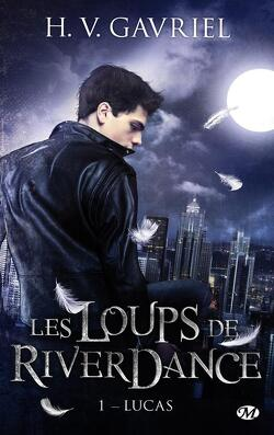Couverture de Les Loups de Riverdance, Tome 1 : Lucas