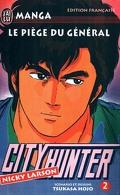 City Hunter, tome 2 : Le piège du général