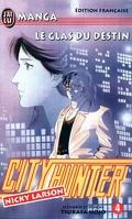 City Hunter, tome 4 : Le glas du destin