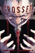 Crossed, tome 3 : Valeurs Familiales