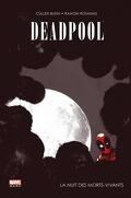 Deadpool, Tome 1 : La Nuit des morts-vivants