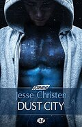Dust City, Tome 1