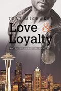 Faith, Love, & Devotion, Tome 2 : Love & Loyalty