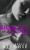Addicted, Tome 1.5 : Ricochet