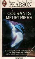 Courants meurtriers